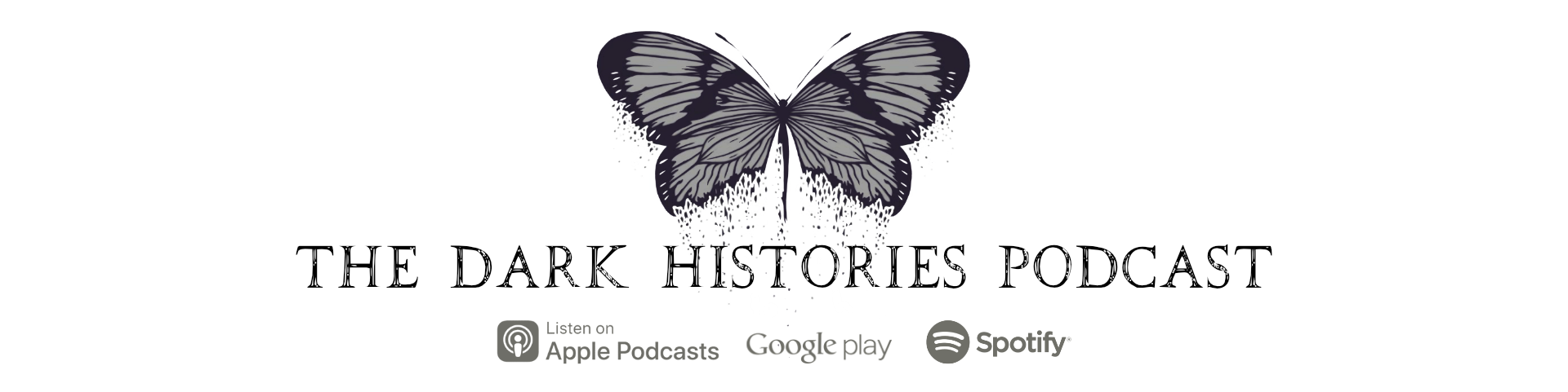 The Dark Histories Podcast